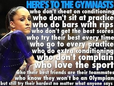 Here's to the gymnasts who.. I really love this, it's not about being a champion, it's about LOVING the sport!
