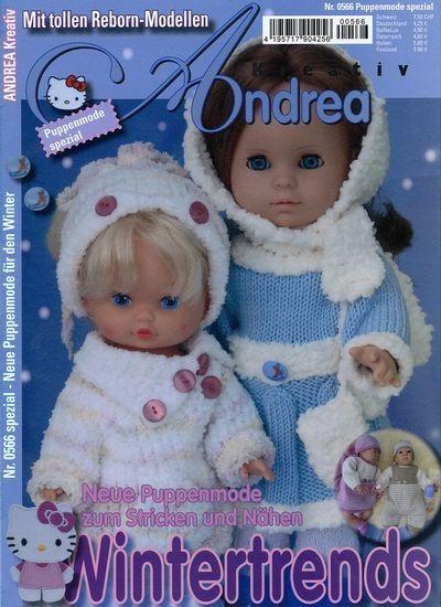 ANDREA KREATIV SPEZIAL PUPPEN 566/2014  Schlagzeilen der Ausgabe: Neue Puppenmode für den Winter  Neue Puppenmode zum Stricken und Nähen Wintertrends