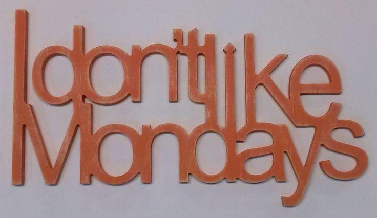 Nie lubię poniedziałków-napis na ścianę. w vitro4u na DaWanda.com