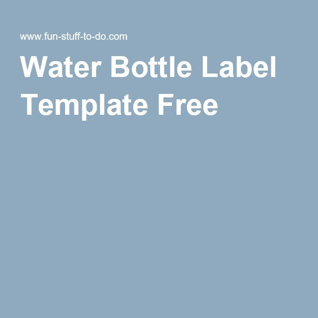 Water Bottle Label Template Free
