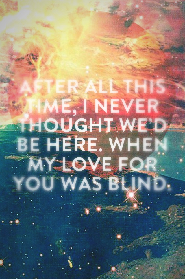Blind- lifehouse reminds me of cresswell, only a tiny bit tho.