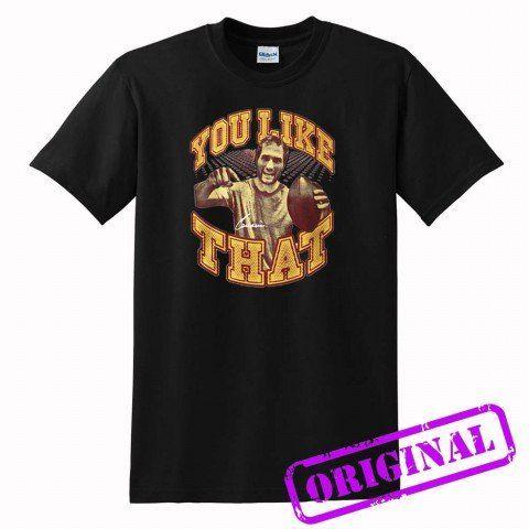 You+Like+That+for+shirt+black,+tshirt+black+unisex+adult