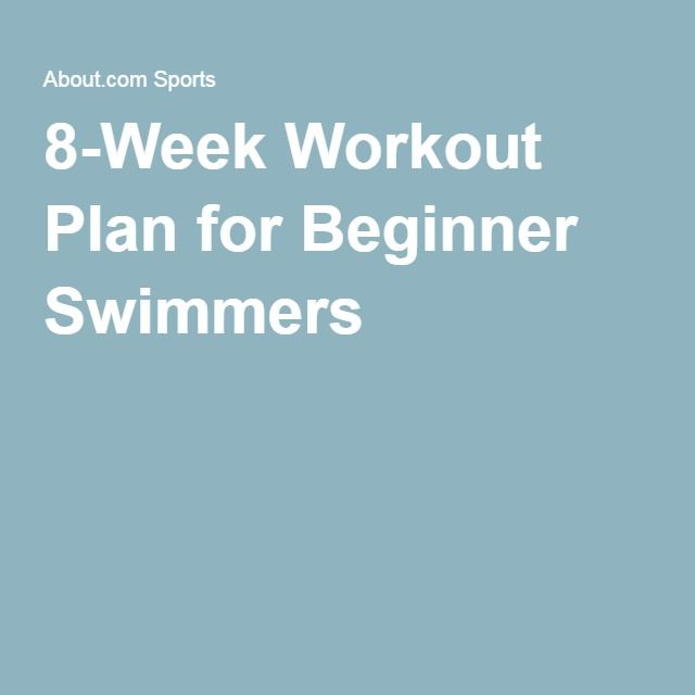 8-Week Workout Plan for Beginner Swimmers