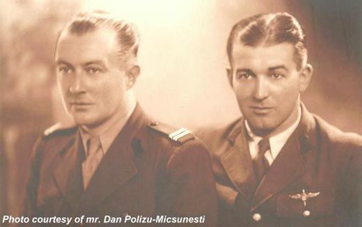 """lt. av. (r) Nicolae Poilizu-Micsunesti, Nicolae Polizu was another one of Romania's """"flying aristocracy"""". He was born at Hārlau on 2 July 1904 in a family related to the Ghica princes. He graduated high school in Bucharest after WWI and then went on to practice boxing, fencing, tennis, ski, rugby and ice hockey."""
