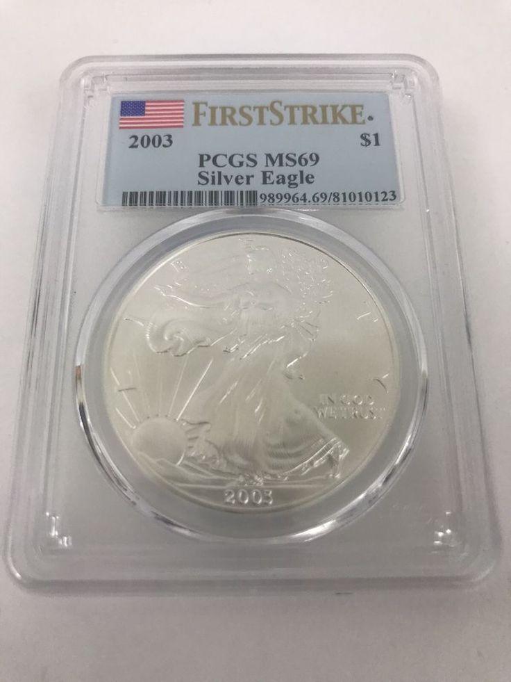 2003 Silver Eagle First Strike PGCS MS69 1 OZ Fine Silver Coin