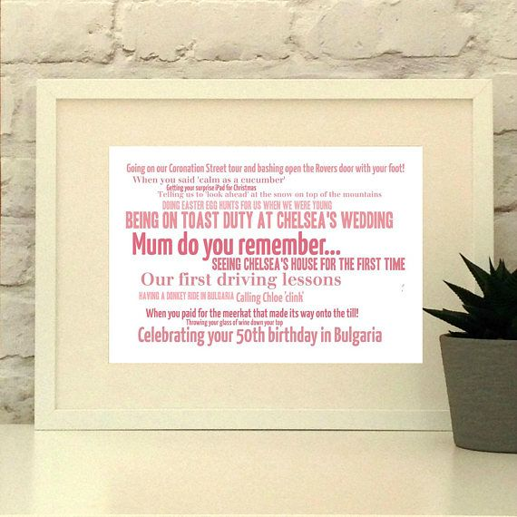 This bespoke print is a beautiful personal gift for the person who has   been in your life for longer than you care to remember!  It can be   adapted to any important person in your life using your choice of   colours and words. Perfect for a wedding party, your bff or any family   member.      www.pepperdoodles.co.uk    Mother of the bride gift, gift for mum, mothers day gift, birthday gift for mum.