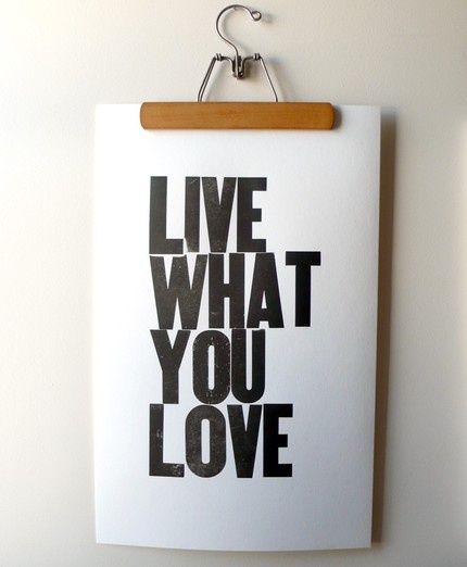 live what you loveApartments Wall, Living Lov, Mondays Motivation Quotes, Monday Motivation Quotes, Quotes Sayings, Apartments Quotes, Favorite Quotes, Wisdom Inspiration Quotes, Hangers