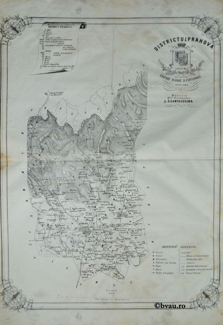 """Districtul Prahova, întocmit şi editat de Maior D. Pappasoglu, 1863. Imagine din colecțiile Bibliotecii """"V.A. Urechia"""" Galați."""