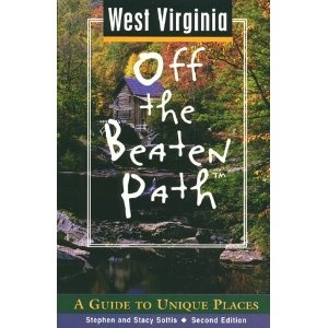 West Virginia Off the Beaten Path: A Guide to Unique Places