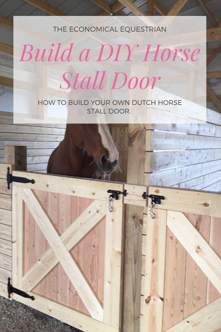 Dutch Stall Door Tutorial in 2020 Horse stalls, Stall