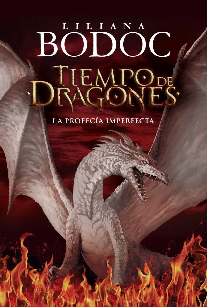 Descargar El Libro Tiempo De Dragones La Profecía Imperfecta Pdf Epub Juego De Tronos Libros La Profecía Dragones
