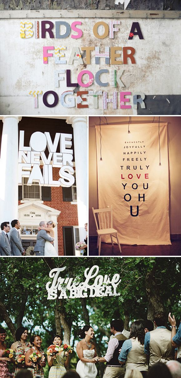 """Typography ceremony backdrop - there is a marvelous """"True love is a big deal"""" - just under this picture! I <3 it! It's in the trees above the bride and groom!"""