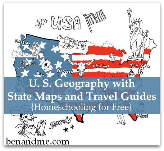 Homeschooling for Free -- U. S. Geography with State Maps and Travel Guides #homeschool #geography #FreeHS