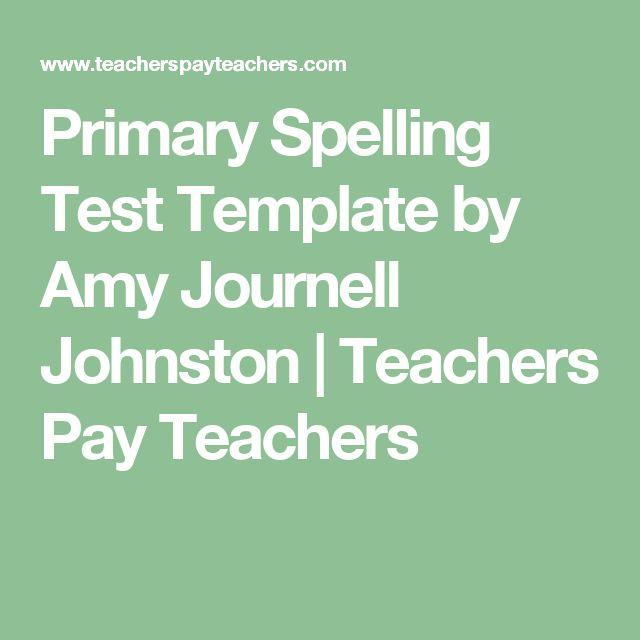 25+ ehdottomasti parasta ideaa Pinterestissä Spelling test template - spelling test template