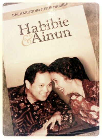Habibie & Ainun by B.J Habibie