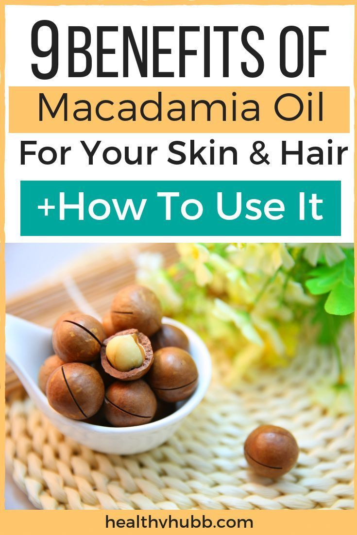Ever Use Macadamia Oil To Look After Your Skin And Hair Here Are 9 Benefits Of Using Macadamia Oil You Macadamia Nut Oil Macadamia Oil Organic Skin Care Lines