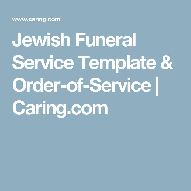 Jewish Funeral Service Template & Order-of-Service | Caring.com