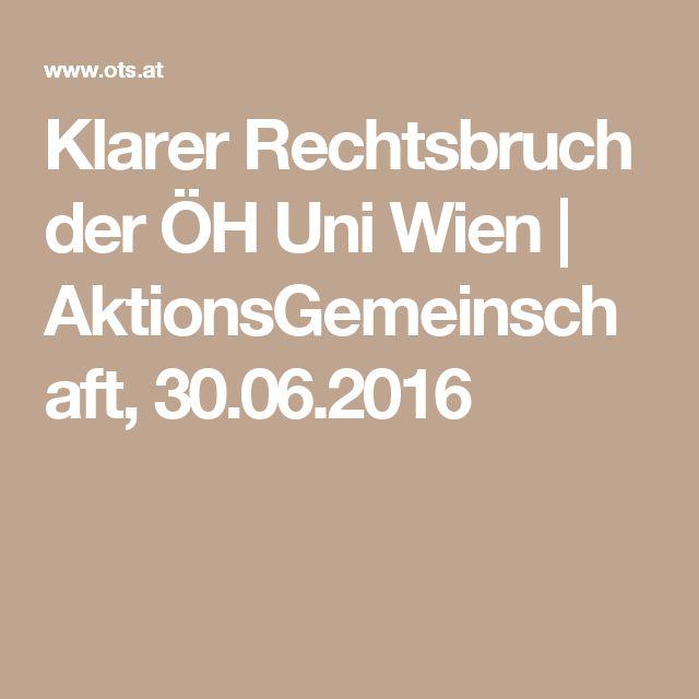 Klarer Rechtsbruch der ÖH Uni Wien | AktionsGemeinschaft, 30.06.2016