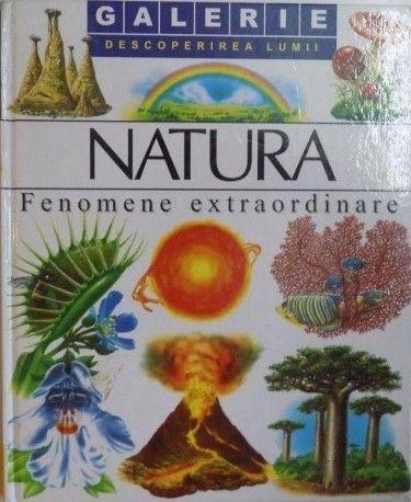 Natura - Fenomene extraordinare; Editura Novum: Varsta: 7+; Cum se transforma vulcanii in insule? Exista cuperci fosforescente? Oare sunt locuri de unde poti vedea mai multi sori? Toate aceste intrebari si multe altele despre fenomenele naturii isi vor gasi raspunsurile in aceasta carte plina de imagini realiste.