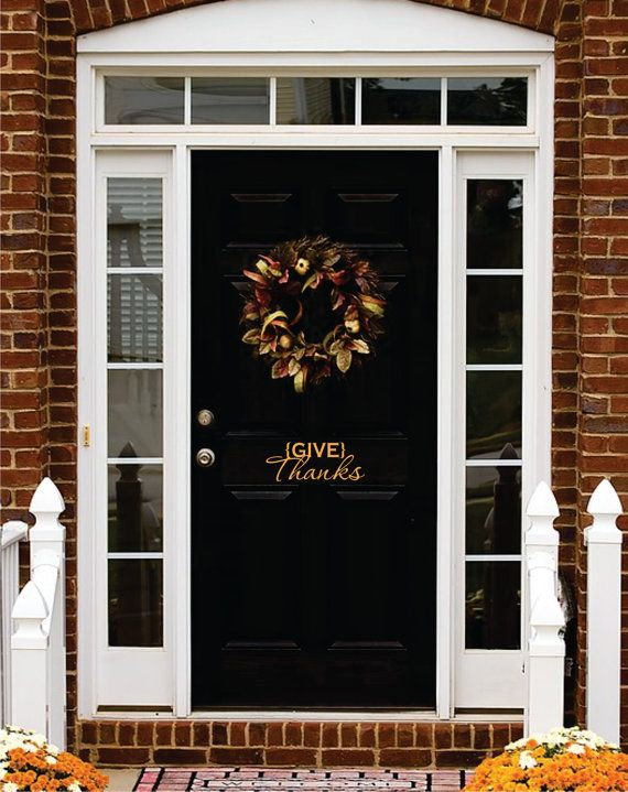 exterior door stickers. thanksgiving vinyl, give thanks decal, front door decor vinyl exterior stickers l