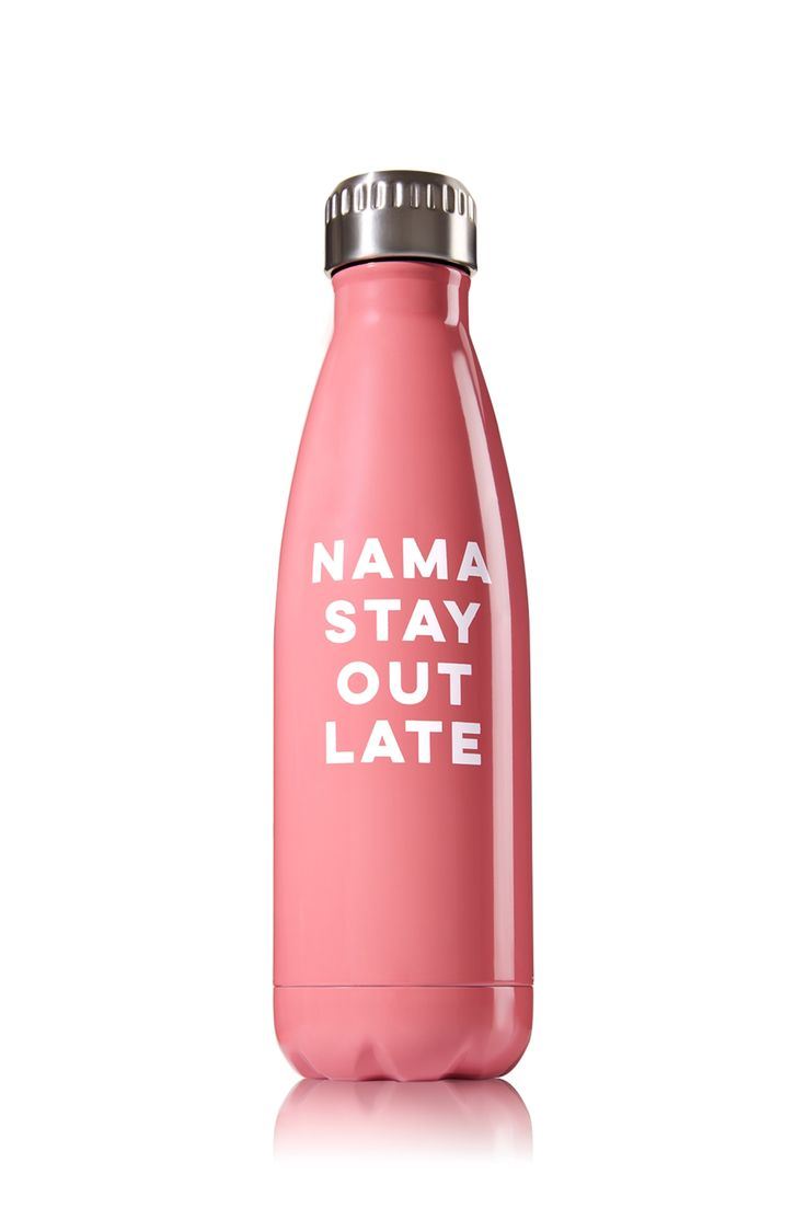 Nama Stay Out Late Metal Water Bottle - Bath & Body Works   - Bath & Body Works