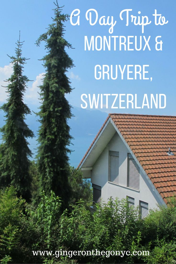 A Day Trip to Montreux & Gruyere Switzerland, full of castles, cheese, chocolate, and amazing views from the top of the swiss alps!