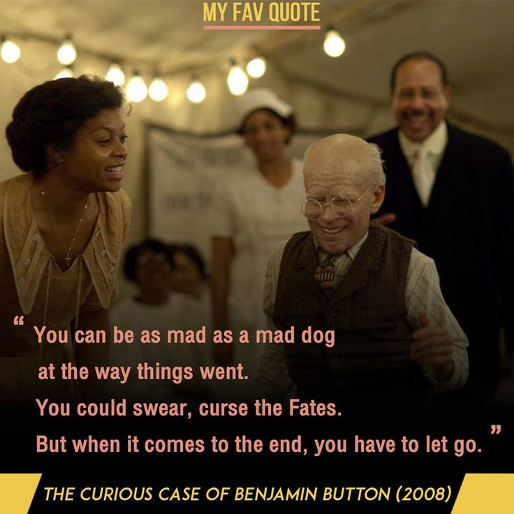 The Curious Case Of Benjamin Button Fav Quote Brad Pitt Inspirational Movies Good Movies