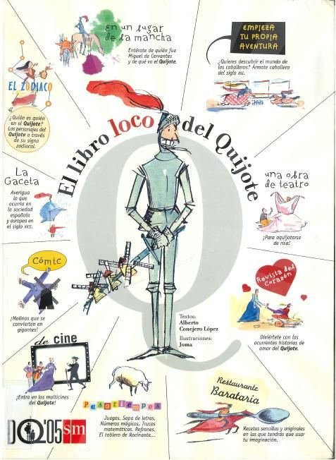 """""""El libro loco del Quijote"""", una manera distinta de leer El Quijote. """"El libro loco del Quijote"""" es una presentación distinta, amena e interactiva, de la magnífica obra de Cervantes."""