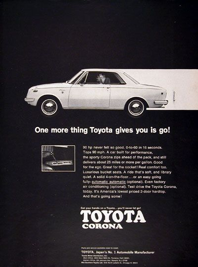 1969 Toyota Corona 2-Door Hardtop original vintage advertisement. 0 to 60 mph in 16 seconds. Tops 90 mph with 90 hp. Luxurious bucket seats, solid 4 on the floor, optional automatic and optional air conditioning. America's lowest priced 2-door hardtop.