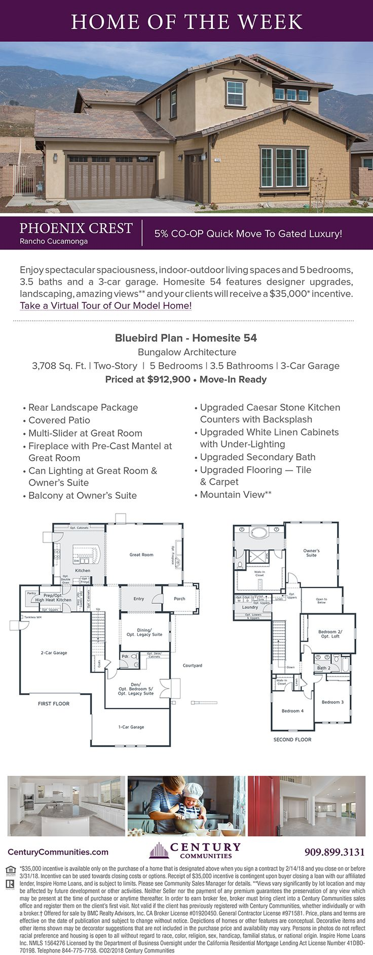 New Homes for Sale in Rancho Cucamonga, California  5% Co-Op in Rancho Cucamonga at Phoenix Crest on Homesite 54!  Brokers Welcome  |   Take a Virtual Tour of Our Model Homes  Homesite 54  |  3,708 sq. ft.  |  2-Story  |  5 Beds  |  3.5 Baths  |  3-Car Garage  |  Move-In Ready  |  $912,900  |  Mountain View  Learn More:  https://www.centurycommunities.com/find-your-home/california/southern-california/rancho-cucamonga/phoenix-crest/12240-alamo-drive