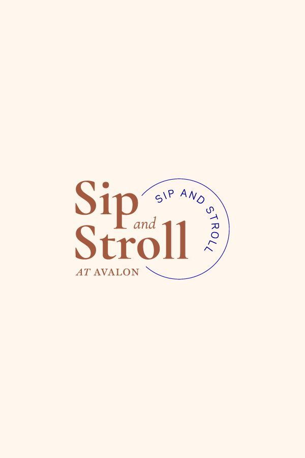 Sip and Stroll is an occasion at Avalon, a reside / work / play atmosphere. The brand…