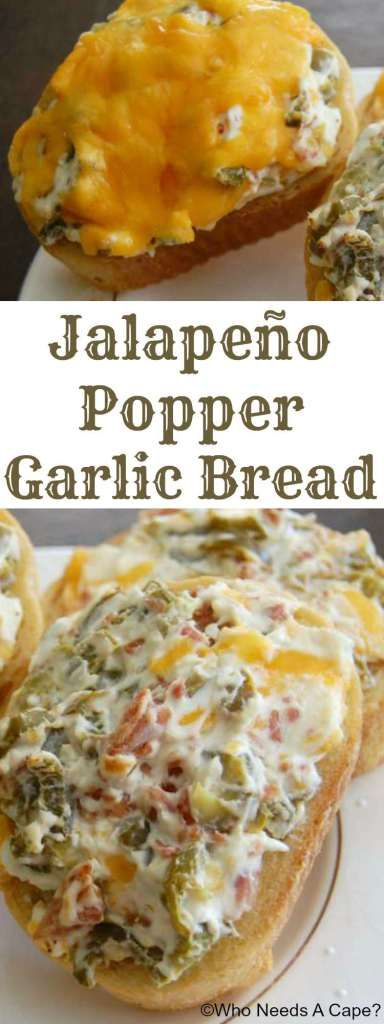 Jalapeno Popper Garlic Bread | Who Needs A Cape?