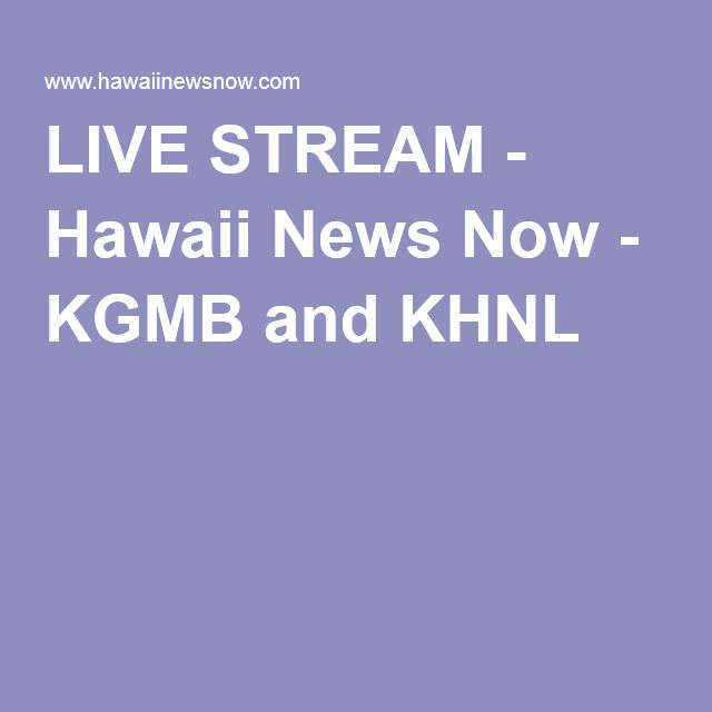 Hawaii News Now Latest News Images And Photos Crypticimages