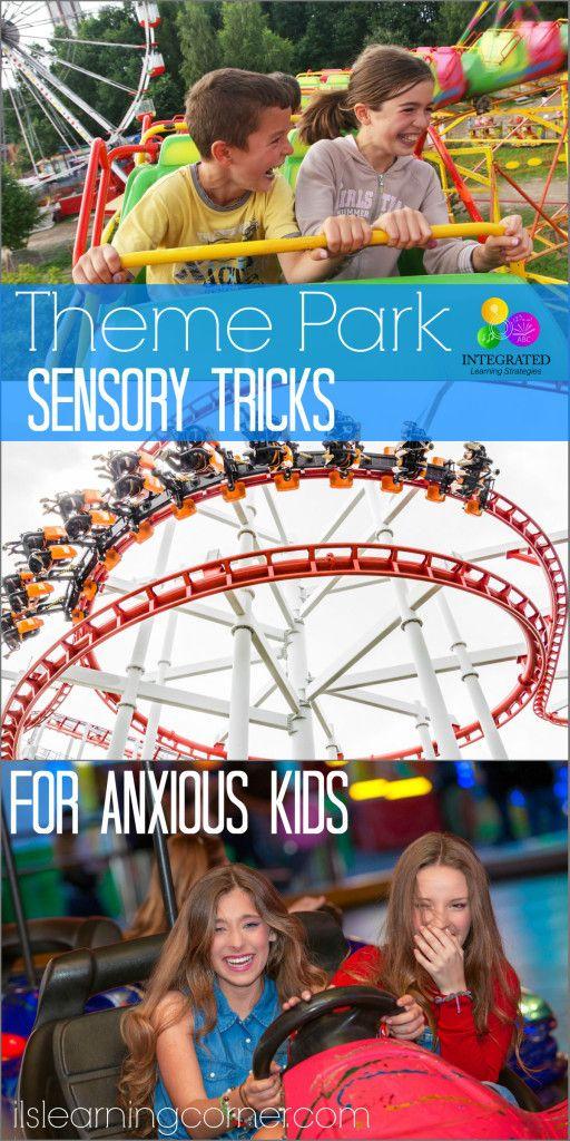 9 Sensory Tricks to Stop Child Anxiety at Family Theme Parks | ilslearningcorner.com #themeparks #sensory