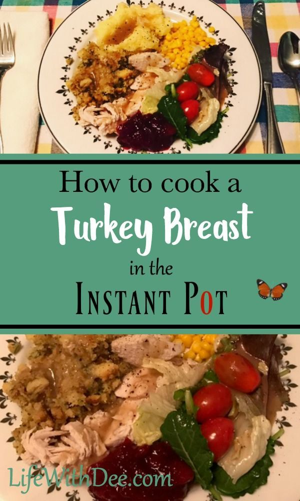 How to cook turkey breast in Instant Pot