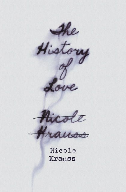 The History of Love / Nicole Krauss. concept cover design by Jenny Volvovski. via * wit + delight