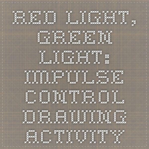 Red light, Green light: Impulse control drawing activity