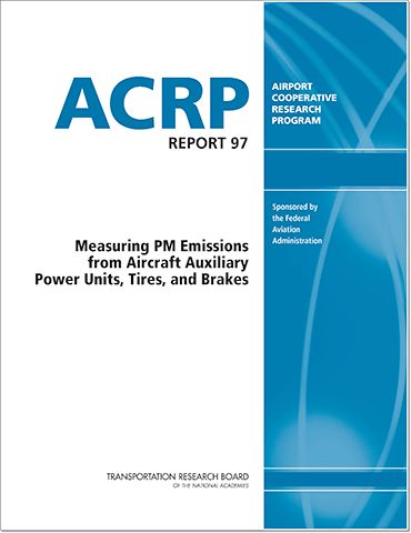 Measuring PM Emissions from Aircraft Auxiliary Power Units, Tires, and Brakes