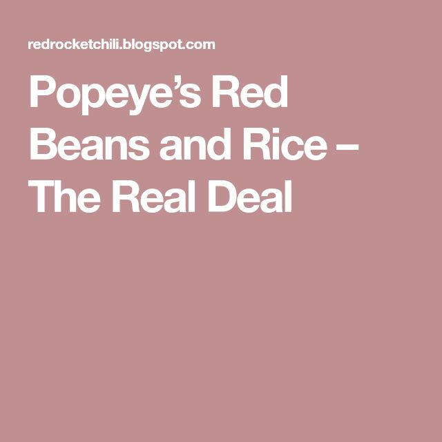 Popeye's Red Beans and Rice – The Real Deal