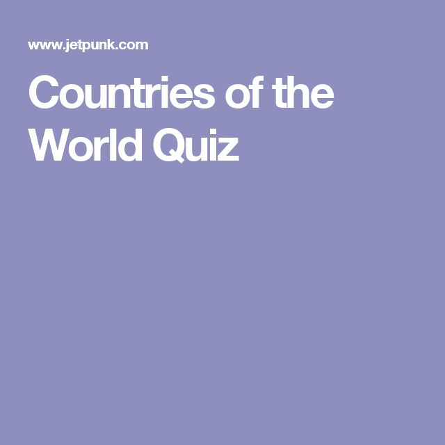 Countries of the World Quiz
