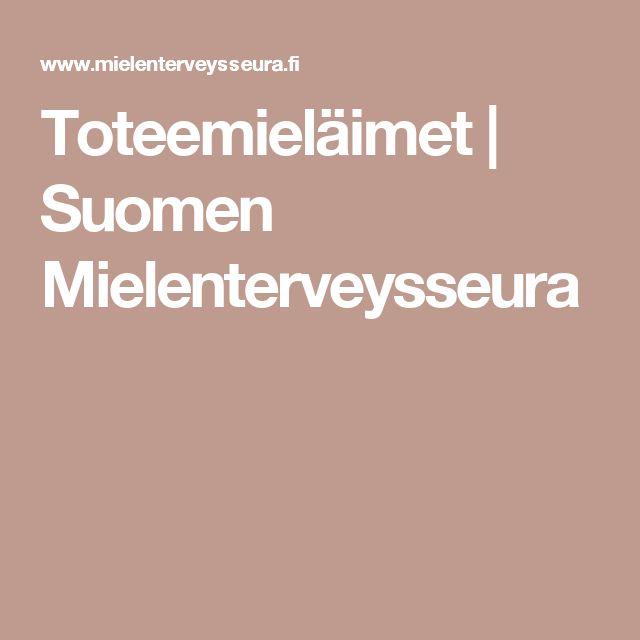 Toteemieläimet | Suomen Mielenterveysseura
