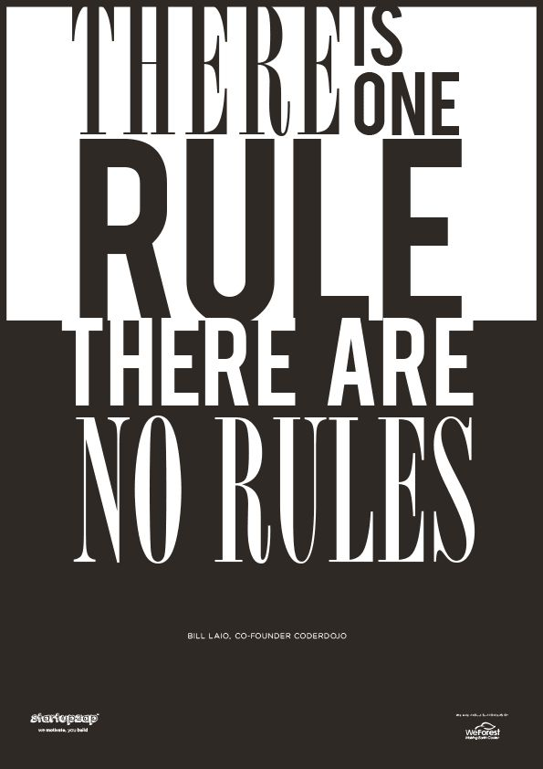 There is only one rule: there are no rules. from StartupZap | #motivational #inspirational #posters #quotes #business #startup