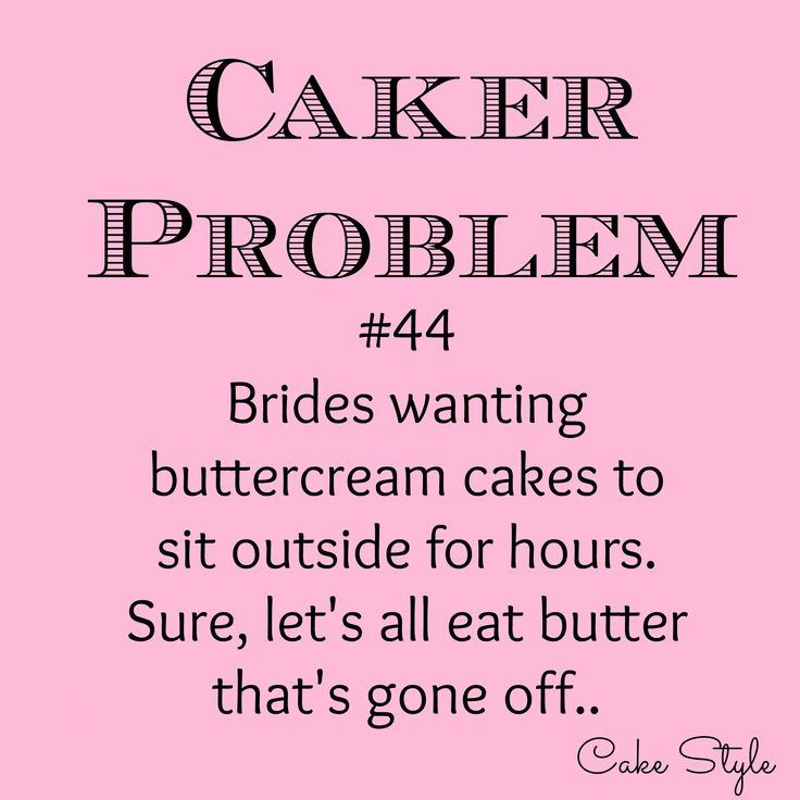 The most requested cake, is a buttercream cake to leave outside in the sun. Surely logic tells you butter and sunshine don't mix, right? #cakerproblem
