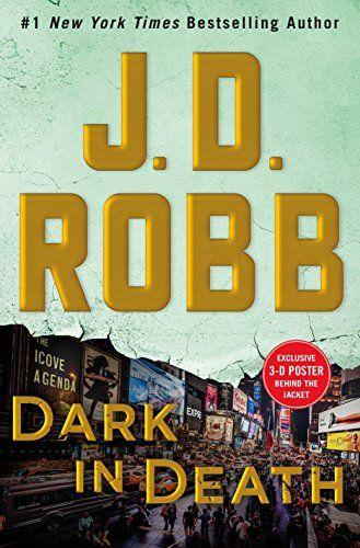 Dark in Death: An Eve Dallas Novel (In Death, Book 46) by... https://www.amazon.com/dp/1250161533/ref=cm_sw_r_pi_dp_U_x_oL4AAbPKTASXS