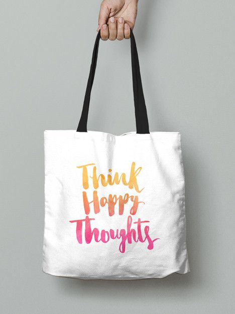 Tote Bag - Think happy thoughts