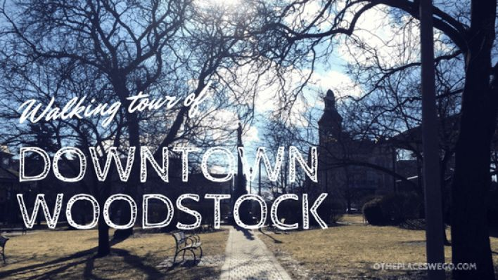 A walking tour of downtown Woodstock Illinois - O the Places We Go
