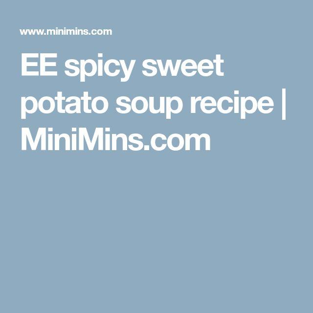 EE spicy sweet potato soup recipe | MiniMins.com