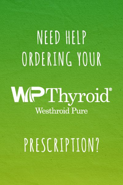 If you've been told that WPThyroid is back-ordered or discontinued, give us a call so we can help sort things out!