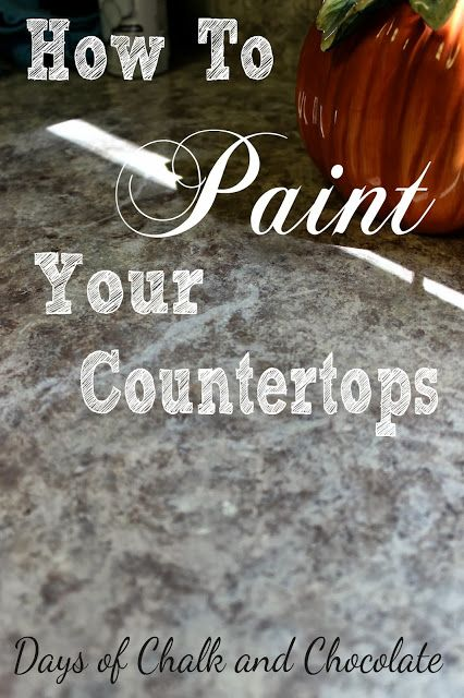 Days of Chalk and Chocolate: How To Paint Your Countertops