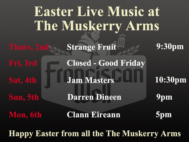 Easter Live Music at The Muskerry Arms, Blarney, Co. Cork, Ireland